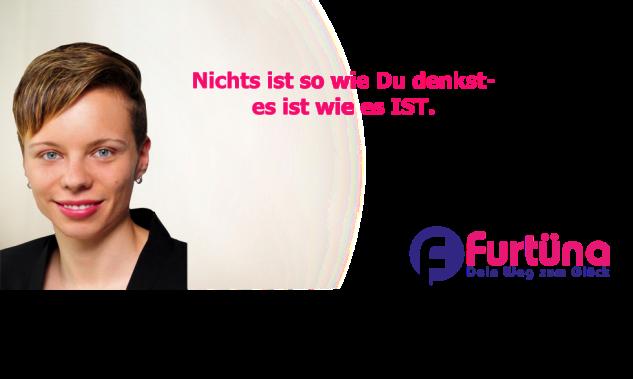 Furtüna, Graziella Wicki, Coaching, Gedanken, Bewusstsein, Heilung